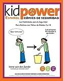 Kidpower Espanol Comicos de Seguridad Para Ninos de Edades 3 a 10 by Irene van der Zande (2013-01-16)