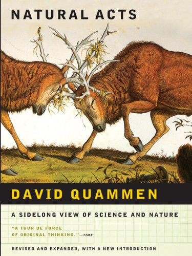 Natural Acts: A Sidelong View of Science and Nature