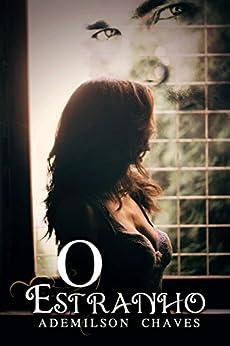 O ESTRANHO (Portuguese Edition)
