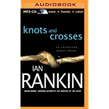 Knots and Crosses (Inspector Rebus Mysteries)