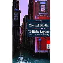 Tödliche Lagune: Aurelio Zen ermittelt in Venedig (Unionsverlag Taschenbücher) (metro)