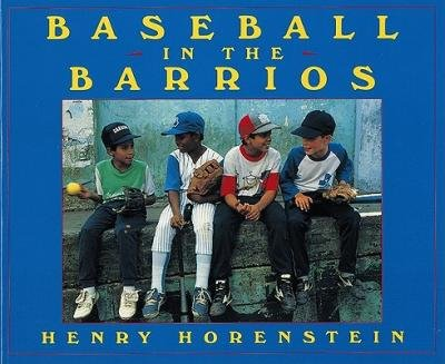 By Horenstein, Henry ( Author ) [ Baseball in the Barrios By Feb-1997 Paperback