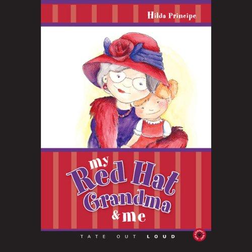 My Red Hat Grandma and Me  Audiolibri