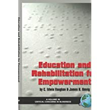 Education and Rehabilitation for Empowerment (Hc) (Critical Concerns in Blindness)