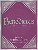 Benedictus: A Book Of Blessings