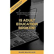 Is Adult Education Broken?
