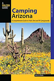 Descargar PDF Camping Arizona: A Comprehensive Guide to Public Tent and RV Campgrounds (State Camping Series)