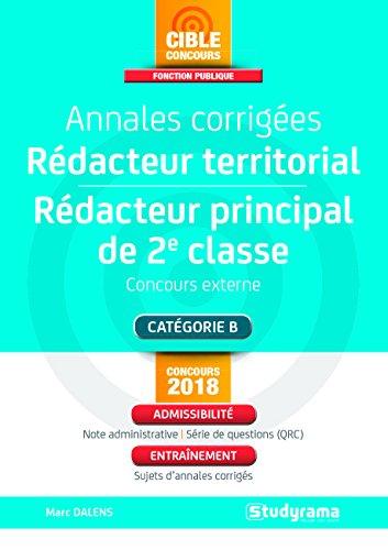 Annales corrigées rédacteur territorial, rédacteur principal 2e classe : Concours externe par Marc Dalens