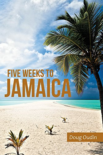 ebook: Five Weeks to Jamaica (B00VWLN5WG)