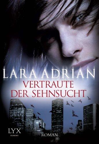 Buchseite und Rezensionen zu 'Vertraute der Sehnsucht' von Lara Adrian