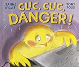 Clic, clic, danger!