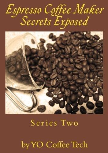 Preisvergleich Produktbild Espresso Coffee Maker Secrets Exposed - 2