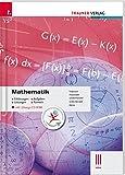 Mathematik III HAK inkl. Übungs-CD-ROM - Erklärungen, Aufgaben, Lösungen, Formeln