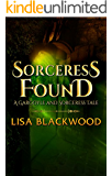 Sorceress Found: A Gargoyle and Sorceress Prequel Story