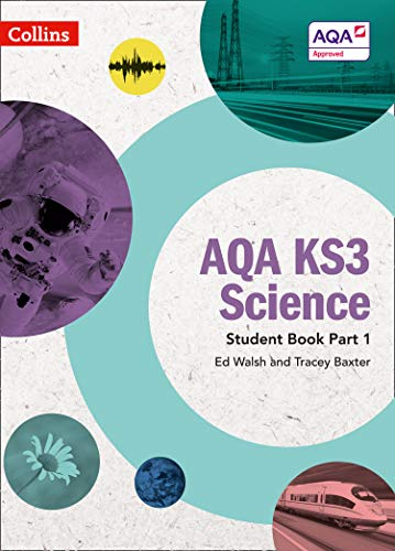 AQA KS3 Science Student Book Part 1 (AQA KS3 Science) por Ed Walsh