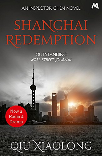 Shanghai Redemption: Inspector Chen 9 (As heard on Radio 4, Band 9)