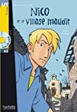 Nico Et Le Village Maudit + CD Audio (Guilloux) (Lff (Lire En Francais Facile)) (French Edition) by Lebrun (2014-12-01)