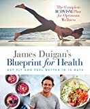 James Duigan's Blueprint for Health: Lose Weight and Feel Better in 14 Days