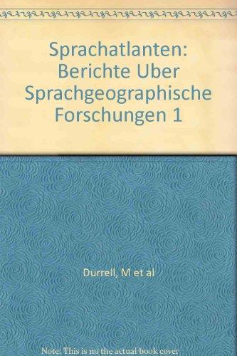 Sprachatlanten: Berichte Uber Sprachgeographische Forschungen 1