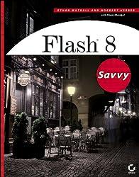 Flash 8: Savvy