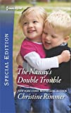 The Nanny's Double Trouble (Bravos of Valentine Bay)