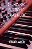 #7: Chords for Electronic Dance Music