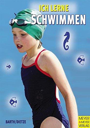 Ich lerne schwimmen (Ich lerne, ich trainiere...)