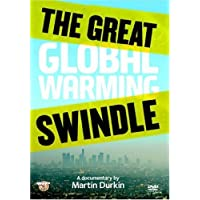 The Great Global Warming Swindle [DVD] by Martin Durkin