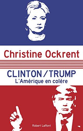 Clinton / Trump par Christine OCKRENT