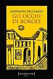 Gli occhi di Borges. La settima indagine del commissario Ponzetti