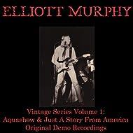 Vintage Series, Vol 1: Aquashow & Just a Story from America (Original Demo Recordings)