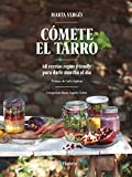 Cómete el tarro: 60 recetas vegan-friendly para darle marcha al día. Prólogo de Carla Zaplana. Fotografías: María Ángeles Torres (Planeta Cocina)