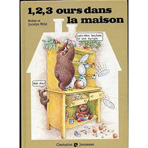 1, 2, 3 ours dans la maison