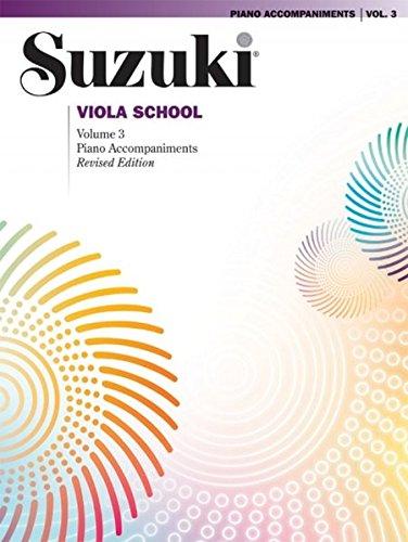 Suzuki Viola School: Volume 3 Piano Accompaniments (Revised dition)