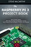 Best Raspberry Pi Books - The Raspberry Pi 3 Project Book: More Project Review