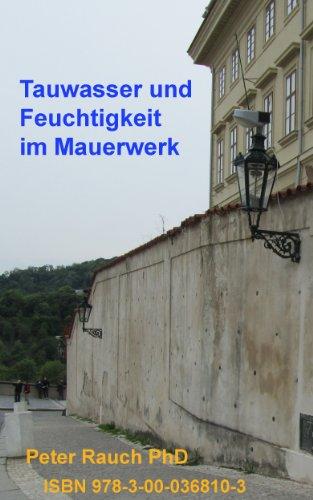 Tauwasser und Feuchtigkeit im Mauerwerk