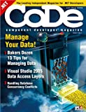 CODE Magazine - 2006 - Jul/Aug (Ad-Free!) (.NET, .NET 2.0, ADO.NET, Architecture, ASP.NET WebForms, CODE, CODE Magazine, Data, Design Patterns, DSL, Editorials, Microsoft, Book 35) (English Edition)