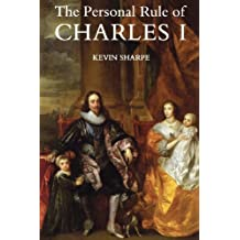 The Personal Rule of Charles I by Kevin Sharpe (1996-09-01)
