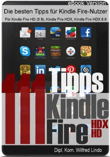 Buchseite und Rezensionen zu '111 Tipps zum Kindle Fire (HD/HDX)' von Wilfred Lindo