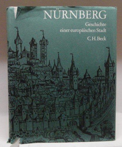 Nürnberg, Geschichte einer europäischen Stadt