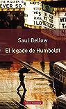 El Legado De Humboldt par Bellow