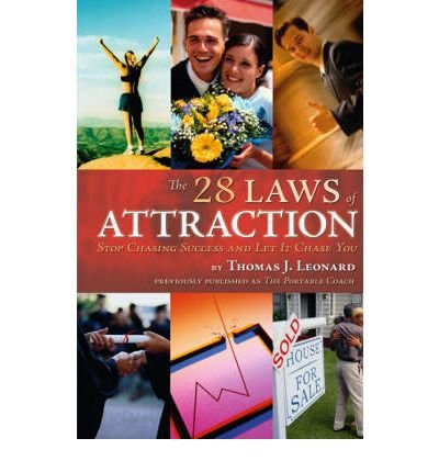 The 28 Laws of Attraction: Stop Chasing Success and Let It Chase You [ THE 28 LAWS OF ATTRACTION: STOP CHASING SUCCESS AND LET IT CHASE YOU ] by Leonard, Thomas J (Author ) on Dec-01-2007 Paperback