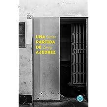 Una partida de ajedrez (Ficción nº 12) (Spanish Edition)