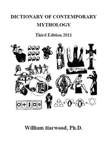 Dictionary of Contemporary Mythology (Third Ed, 2011)