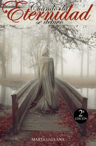 Cuando la Eternidad se detuvo: Volume 1 (Saga Sariam)