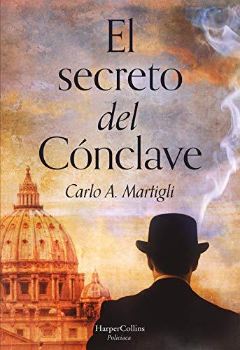 El secreto del cónclave (Suspense / Thriller) por Carlo Adolfo Martigli