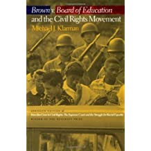 Brown V. Board of Education and the Civil Rights Movement by Klarman, Michael J. published by OUP USA (2007)