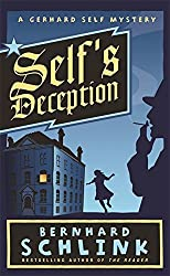 Self's Deception: A Gerhard Self Mystery by Prof Bernhard Schlink (2007-06-14)