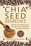 Chia Seed Remedies: Use These Ancient Seeds to Lose Weight, Balance Blood Sugar