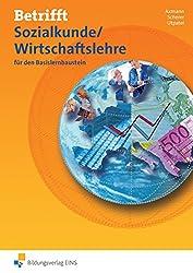 Betrifft Sozialkunde / Wirtschaftslehre - Ausgabe für Rheinland-Pfalz: für den Basislernbaustein: Arbeitsheft